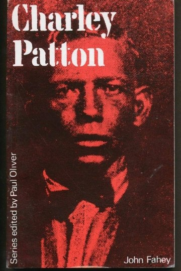 Charley Patton, Book by John Fahey